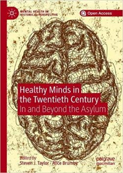 Healthy Minds in the Twentieth Century: In and Beyond the Asylum