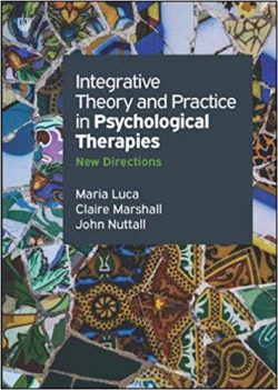 Integrative Theory and Practice in Psychological Therapies: New Directions