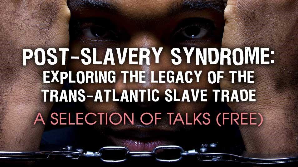 Post-Slavery Syndrome